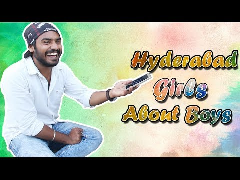 Hyderabad Girls About Boys | What Girls Expect From Boys? | Things Women Like in Men | Latest News