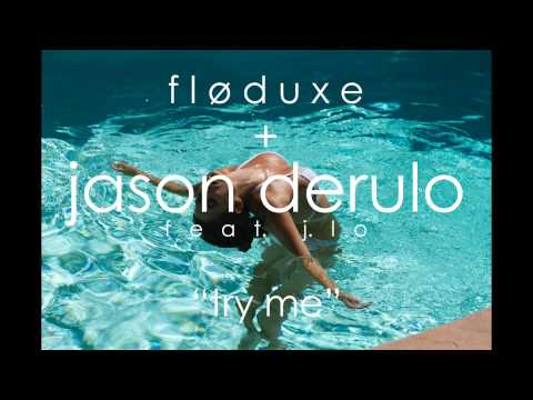 Jason Derulo | Try Me feat. J.Lo [Remix] | Floduxe
