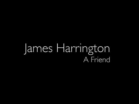 James Harrington - A Friend