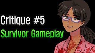 Dead by Daylight - Critique #5: Survivor Gameplay