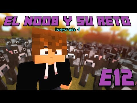 MIS VACAS SE VUELVEN LOCAS! E12 El Noob y su Reto 4 Minecraft - Luzu