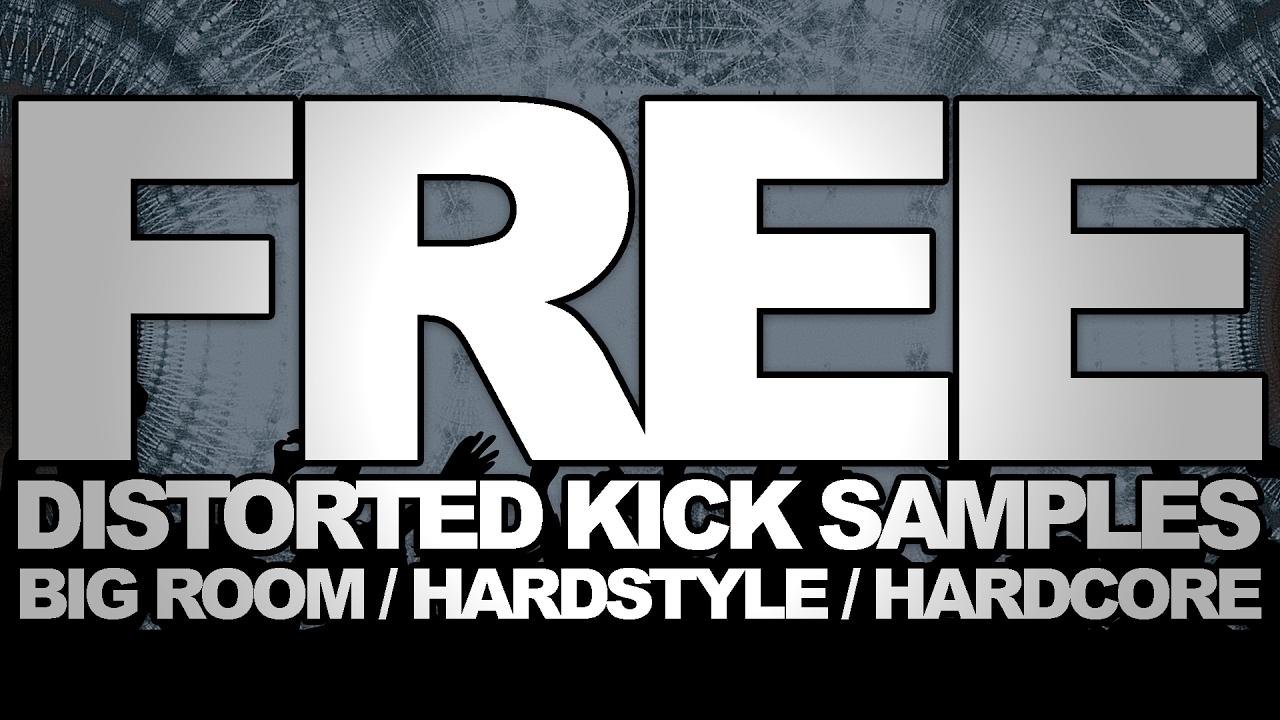 Free Distorted Kick Drum Samples [BIG ROOM HOUSE/HARDSTYLE/HARDCORE]