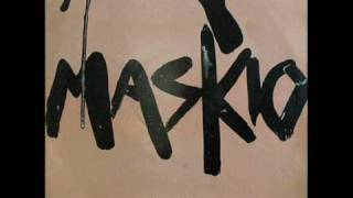 Maskio - Dear Sir...