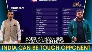 Pakistan Have Best Combination Now   India Can Be Tough Opponent   Kamran Akmal