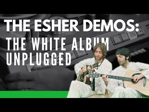The Esher Demos: The Beatles' White Album Unplugged