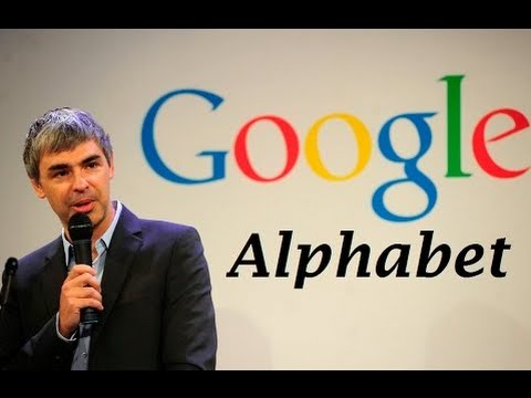 'Alphabet' | Google's New Operating Structure - to Encompass the Search Engine Unit