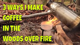 Three Ways I Make Coffee in the Woods
