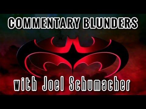 Commentary Blunders with Joel Schumacher (Batman & Robin) 1/2