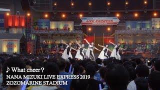 水樹奈々「What cheer?」(NANA MIZUKI LIVE EXPRESS 2019)