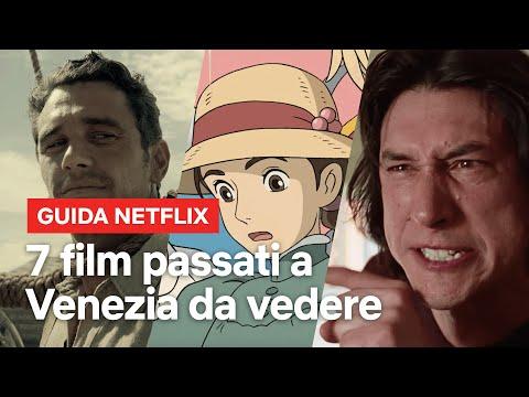 7 film passati dalla Mostra del Cinema di Venezia da recuperare assolutamente | Netflix Italia