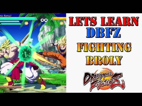 Lets learn DBFZ! - How to fight against Broly