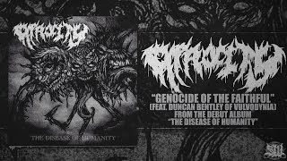 ATROCITY - GENOCIDE OF THE FAITHFUL (FT. DUNCAN BENTLEY OF VULVODYNIA) [SINGLE] (2016) SW EXCLUSIVE