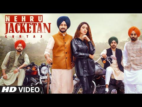 Nehru Jacketan Lyrics | Gurtaj Mp3 Song Download