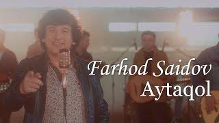 Farhod Saidov - Aytaqol