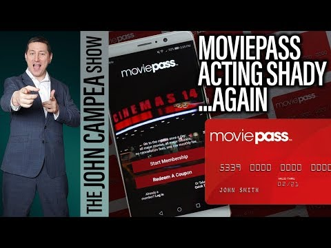 Moviepass Acting Shady Again - The John Campea Show