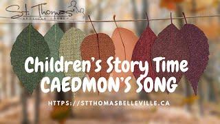 Children's Story Time - Caedmon's Song