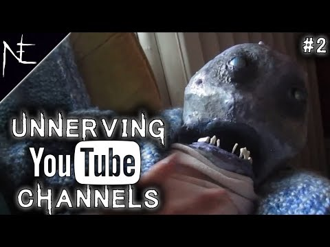 Unnerving YouTube Channels #2