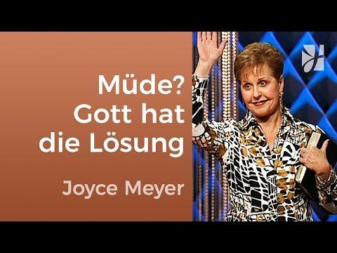Müde? Gott hat die Lösung! – Joyce Meyer – Persönlichkeit stärken