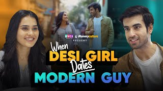 When Desi Girl Dates Modern Guy | Ft. Anushka Sharma & Abhishek Kapoor | RVCJ