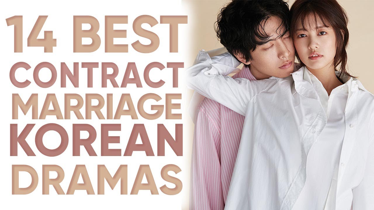 14 Best Contract Marriage Korean Dramas That Ll Have You Wishing To Be In A Fake Marriage Youtube