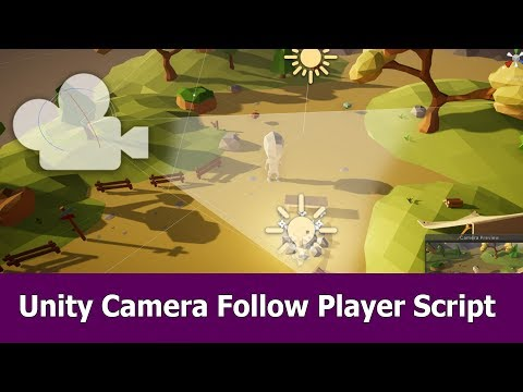 Unity Camera Follow Player Tutorial (Free Assets & Scripts)