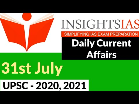 Insight IAS Daily Current Affairs | 31st July 2020 | IAS 2020 | IAS Exam 2020 | UPSC 2020