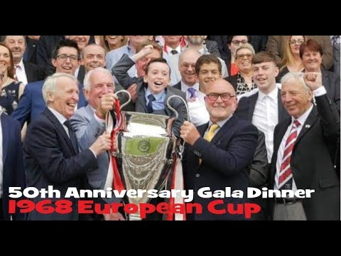 50th Anniversary Gala Dinner - 1968 European Cup May 18