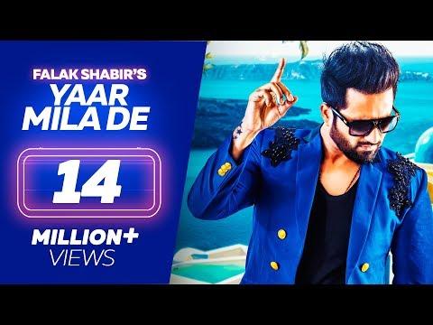 Falak Shabir - YAAR MILA DE - Latest Punjabi Songs 2018 - Lokdhun Punjabi