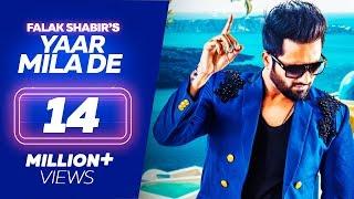 Falak Shabir - YAAR MILA DE - Latest Punjabi Songs 2019 - Lokdhun