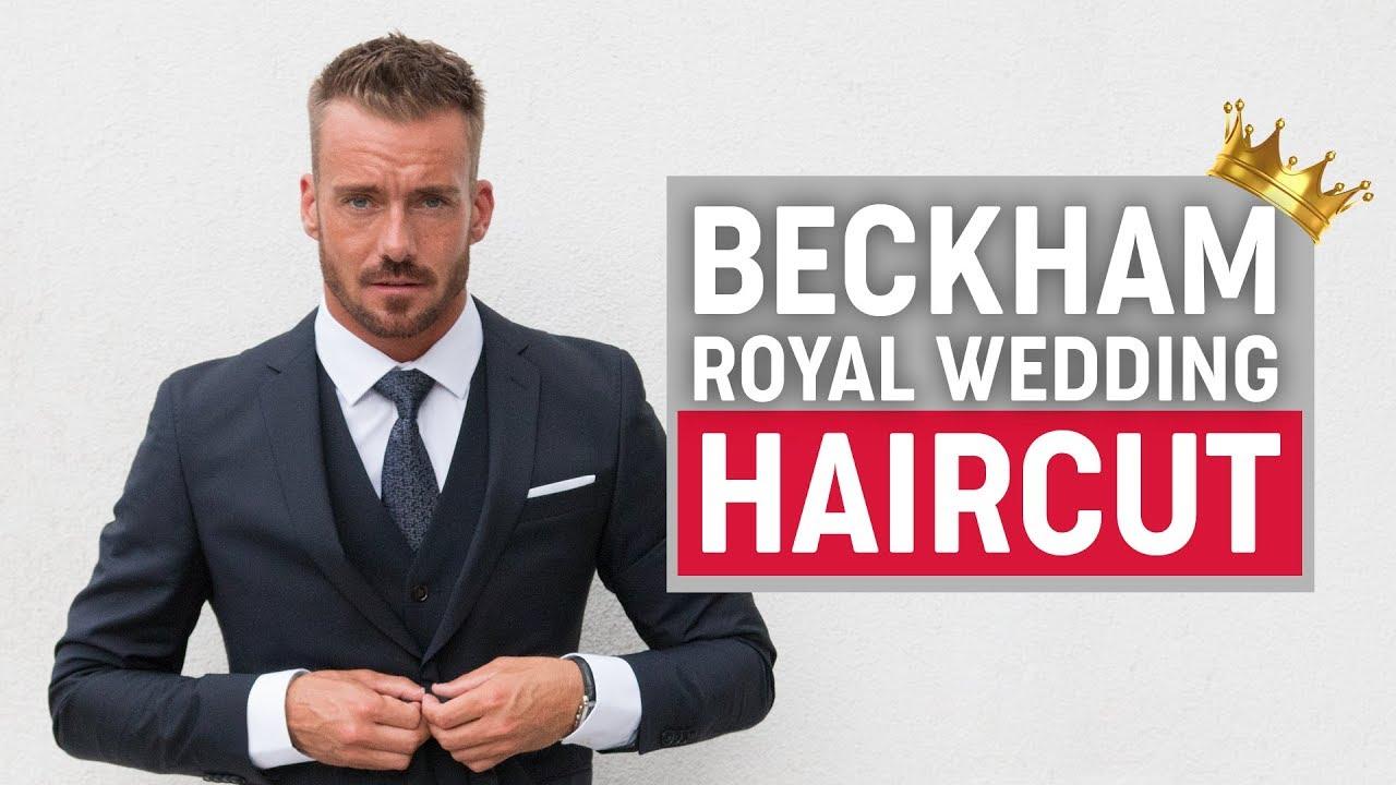David Beckham Hairstyle 2018 Royal Wedding Youtube