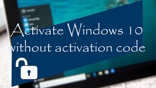 Windows 10 Activation free 2018 updated (without activation key)|| Activate any version of windows