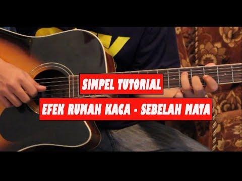 Tutorial Chord Gitar Efek Rumah Kaca - Sebelah Mata