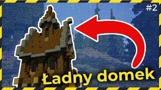 Jak zbudować ŁADNY DOMEK w Minecraft