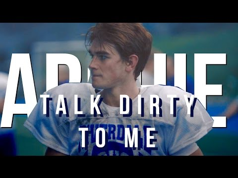 archie andrews ✗ talk dirty to me