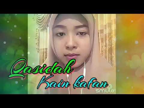 Irama Qasidah 🌠🌷KAIN KAFAN🌷🌠...vocal AYYA KAHLIL GIBRAN
