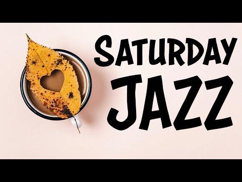 Morning Saturday Bossa Nova JAZZ - Cheerful Beautiful JAZZ For Wake Up and Start The Day
