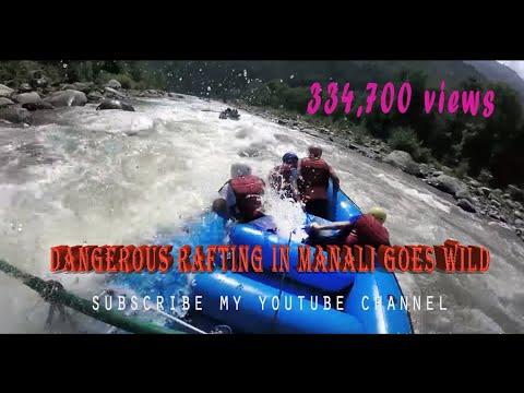 Dangerous Rafting in Manali goes wild