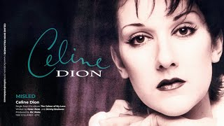 Celine Dion - Misled (with Lyrics)