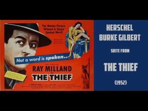 Herschel Burke Gilbert: suite from The Thief (1952) Film Noir