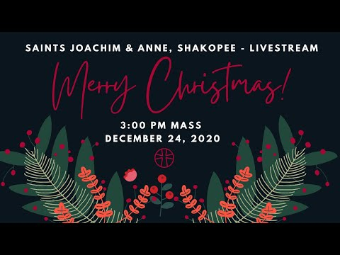 Christmas Eve Mass at Shakopee Area Catholic School - 3:00 PM | Saints Joachim & Anne, Shakopee