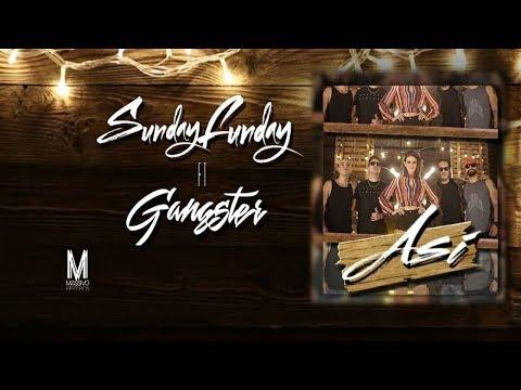 Sunday Funday Gangster - Así