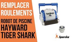 Comment remplacer les roulements du robot Hayward Tiger Shark ?
