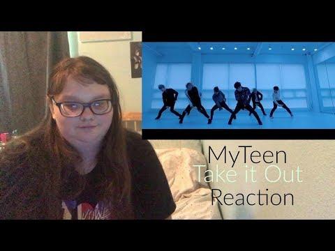 MYTeen Take it Out MV Reaction