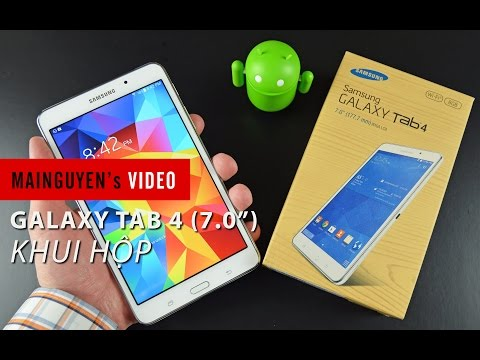 """Khui hộp Samsung Galaxy Tab 4 (7.0"""") chính hãng - www.mainguyen.vn"""