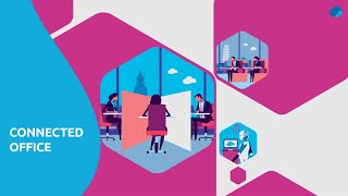 Connected Office : Surround your employees with great experiences