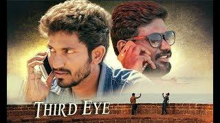 Third Eye || Telugu Short Film || Directed by Indu Chandu