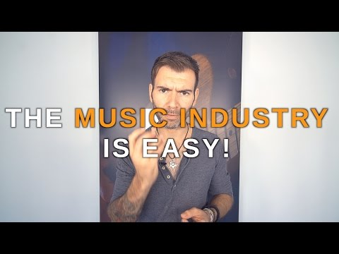 WHY THE MUSIC INDUSTRY AND A CAREER IN MUSIC IS EASY! #17