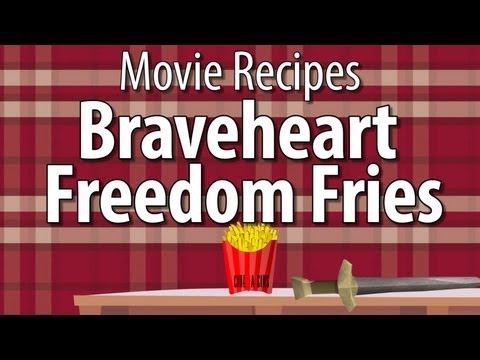 Braveheart Freedom Fries - Movie Recipes