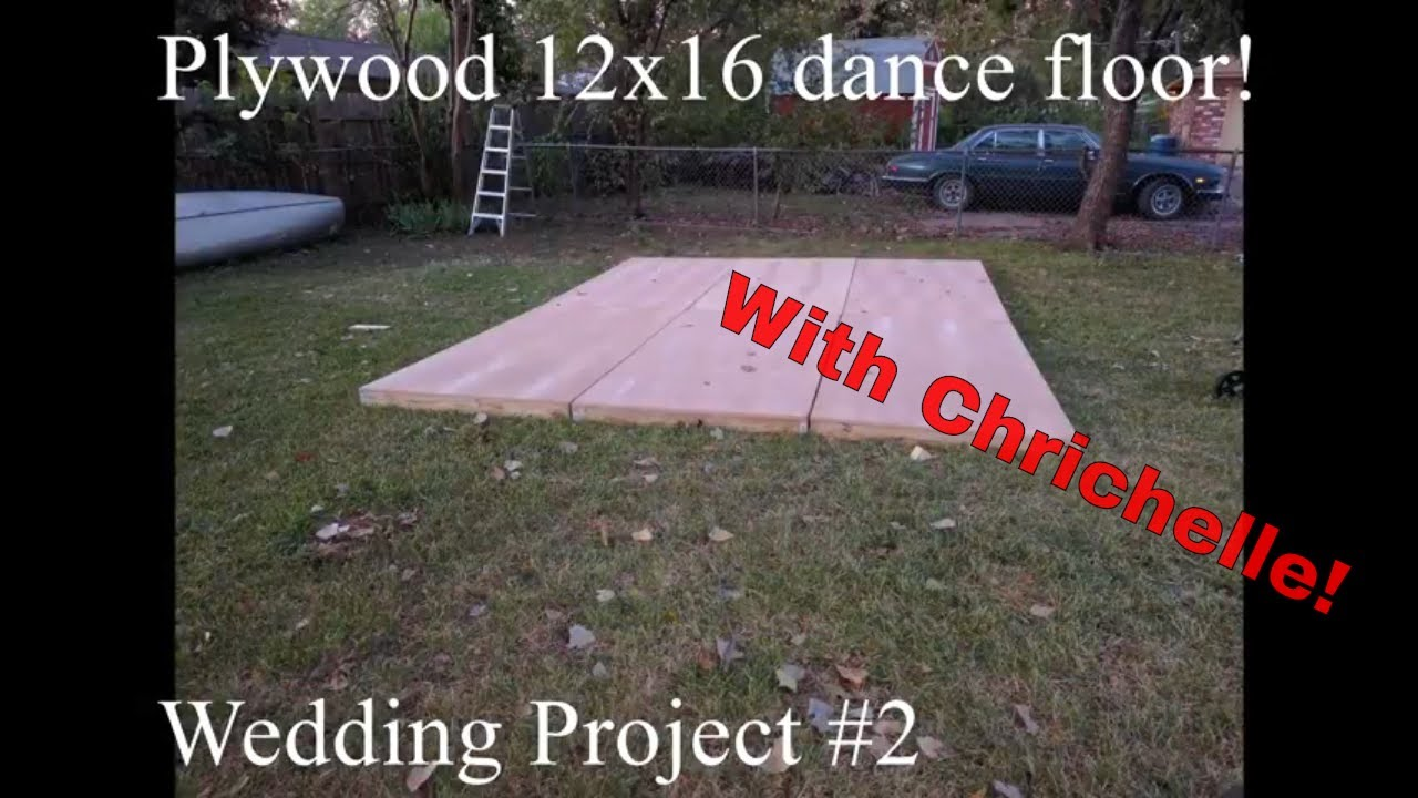 a homemade plywood dance floor for our wedding youtube