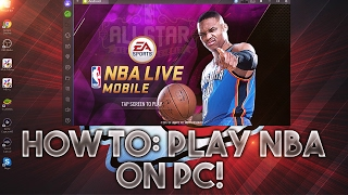 HOW TO PLAY NBA LIVE MOBILE ON COMPUTER!!! Tutorial!!! Play Games and Open Packs on PC!! Bluestacks!